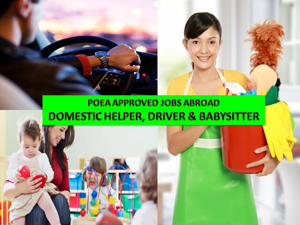 Different countries around the world are looking for Filipino family drivers, domestic helpers of household service workers and babysitters.  The following jobs are taken from the website of Philippine Overseas Employment Administration (POEA) as latest job approved for the above-mentioned jobs.  All information is for general purposes only. We are not hiring company nor recruitment agency. If you are interested, you may choose and click the job you want to see the agencies' contact information where you can apply.