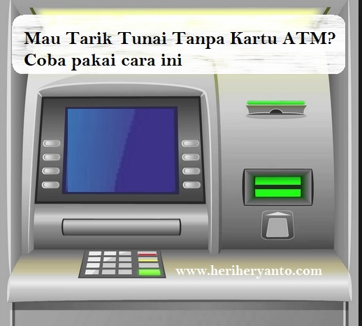 Ambil Uang Tunai Tanpa Kartu Atm Bisa Pakai E Cash Ovo Gopay Atau T Cash Heri Heryanto