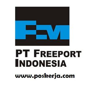 Lowongan Kerja Terbaru PT Freeport September 2017