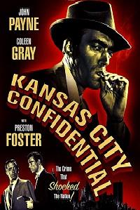 Watch Kansas City Confidential Online Free in HD