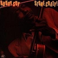 Buddy Guy · Stone Crazy!