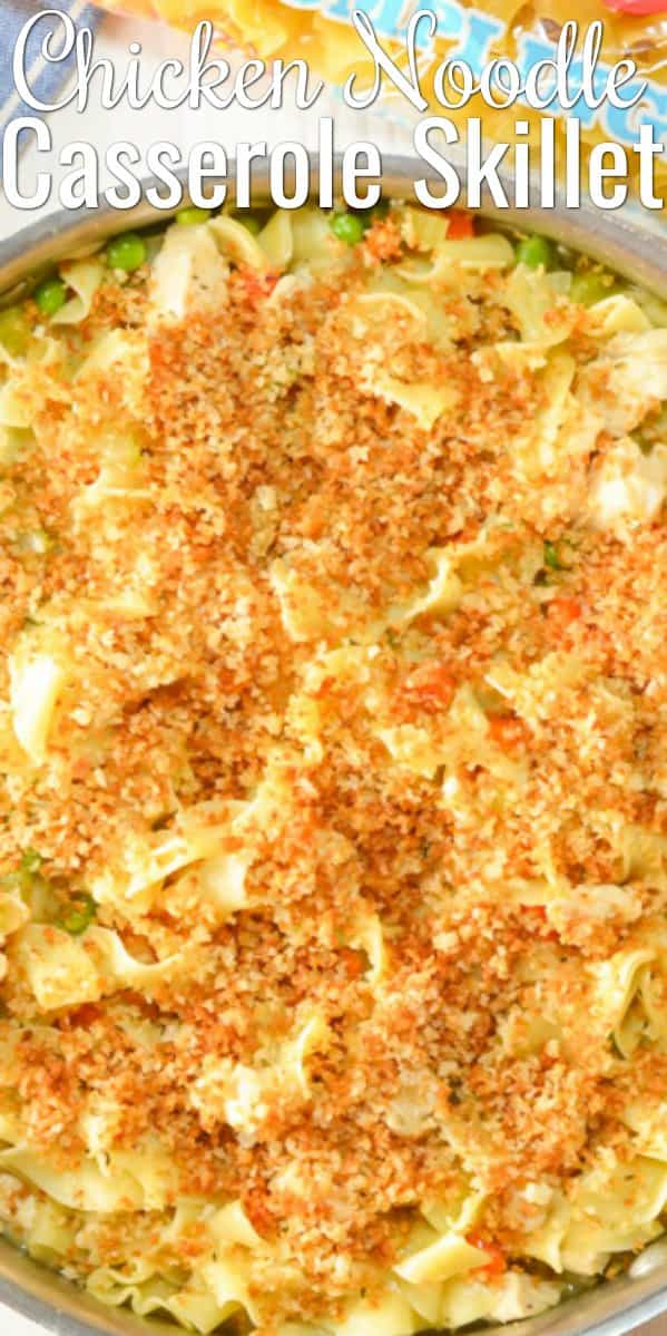 Easy to make Chicken Noodle Casserole Skillet with a crunchy panko topping is the perfect dinner in under 25 minutes from Serena Bakes Simply From Scratch.
