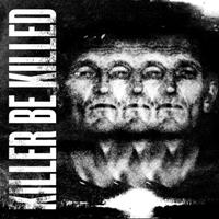 [2014] - Killer Be Killed