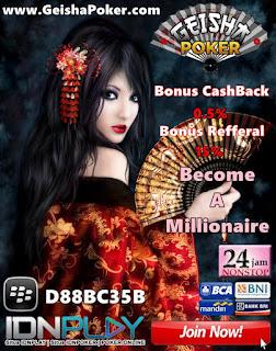 Bandar Poker Online Paling Terpercaya, Terbaik Dan Terpopuler Yaitu GeishaPoker