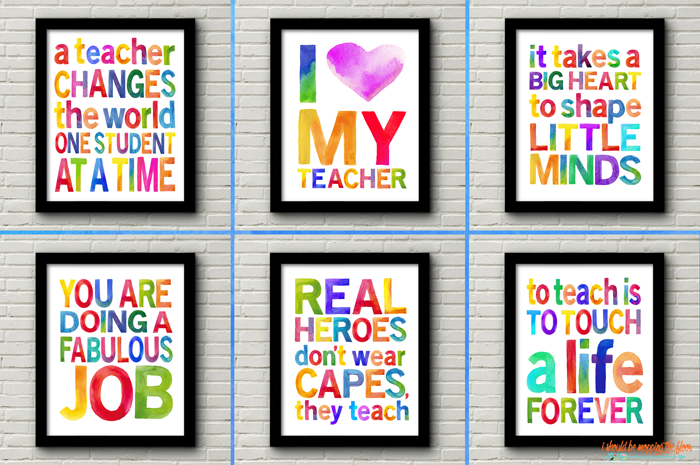 Six Colorful Teacher Appreciation Printables