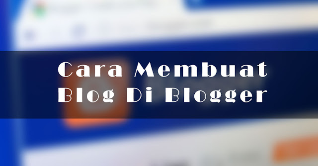 cara membuat blog baru di blogger