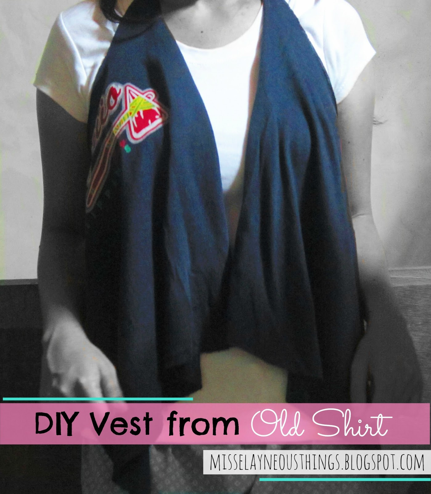 DIY Vest from Old Shirt - A Blog about Misselayneous Things