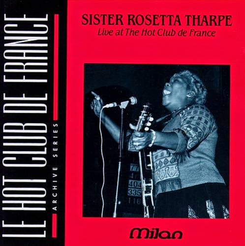 Rosetta Tharpe-Live At The Hot Club De France-