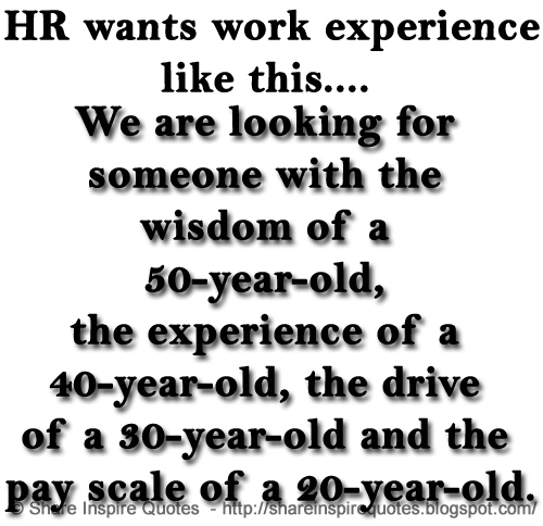 Hr Wants Work Experience Like This Share Inspire