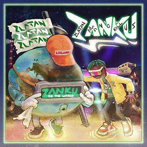 [SB-ALBUM] Zlatan – Zanku (To The World)
