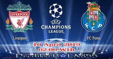 Prediksi Bola855 Liverpool vs FC Porto 10 April 2019