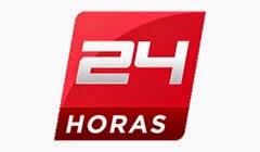 24 Horas Noticias en vivo