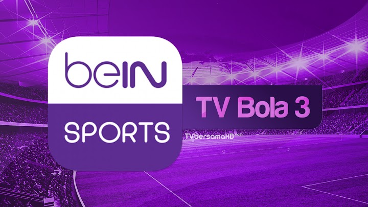 Nonton TV Bola 3 Live Streaming beIN Sports HD Yalla Shoot via Android/iPhone