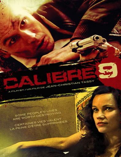 Ver Calibre 9 (Caliber 9) (2011) Online