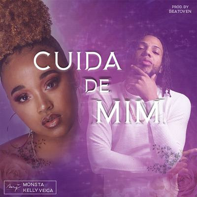 Monsta feat Kelly Veiga - Cuida de Mim