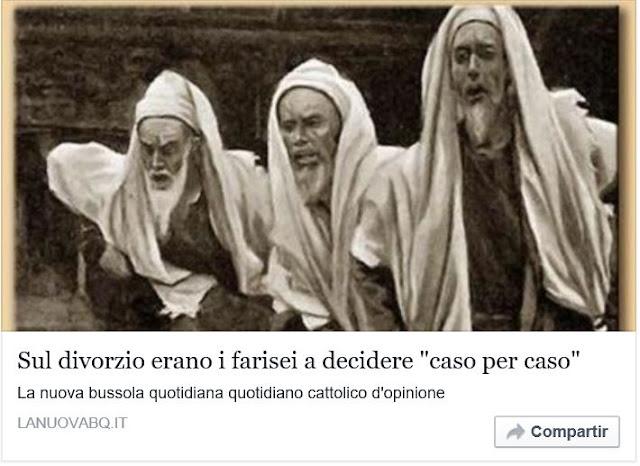 http://www.lanuovabq.it/it/articoli-sul-divorzio-eranoi-farisei-a-deciderecaso-per-caso-14272.htm