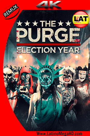 12 Horas para Sobrevivir: El año de la Elección (2016) Latino Ultra HD 4K REMUX 2160P ()