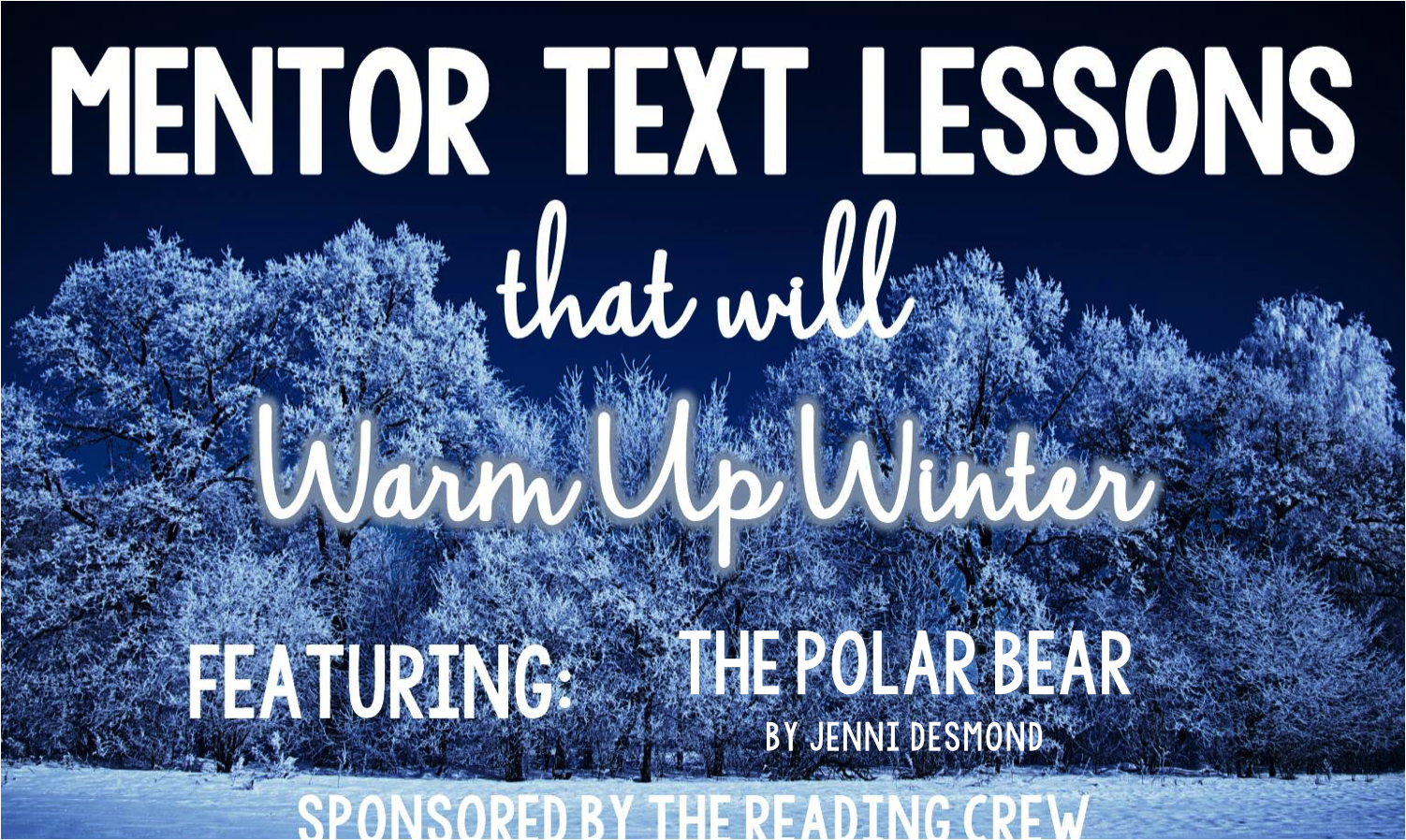 Mentor Text Lesson to Warm Up Your Winter | Thyme To Read