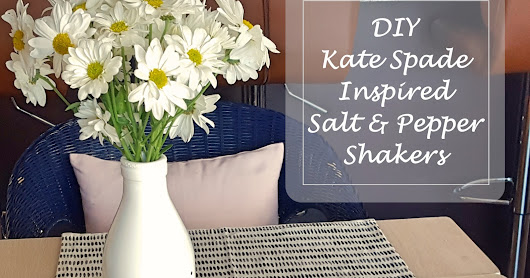 Two Years Later and DIY Kate Spade Inspired Salt and Pepper Shakers