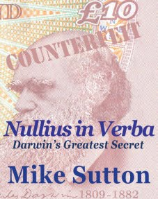 Nullius in Verba: Darwin's greatest secret