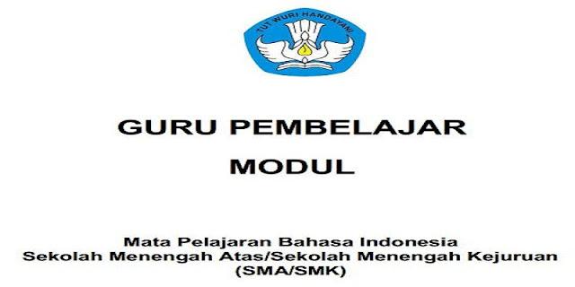 Modul Guru Pembelajar Bahasa Indonesia SMA/ SMK Lengkap