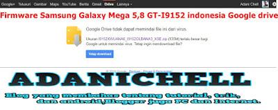 Firmware Samsung GT-i9152 indonesia Google drive