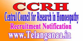 CCRH (Central Council for Research in Homoeopathy) Recruitment Notification 2016