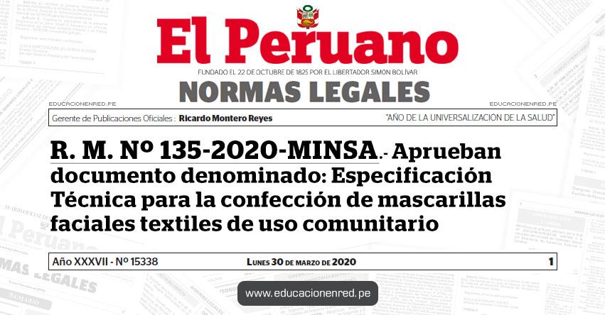 R. M. Nº 135-2020-MINSA.- Aprueban documento denominado: Especificación Técnica para la confección de mascarillas faciales textiles de uso comunitario