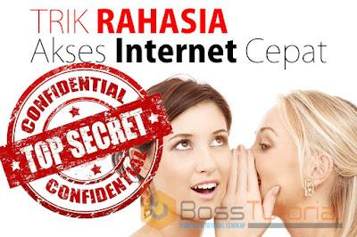 Trik rahasia mengakses internet dengan cepat, tepat dan akurat