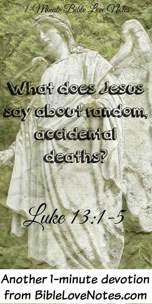 Bible, cause of random death, Are random deaths punishment