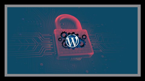 Best Udemy Coupons] Wordpress Safety Principal Course Of Didactics