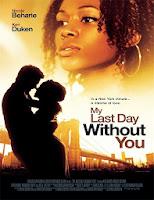Mi ultimo dia sin ti (2011) online y gratis