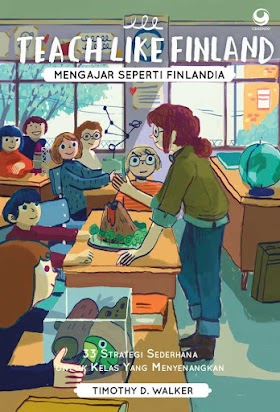 Book Review : Teach Like Finland by Timothy D. Walker