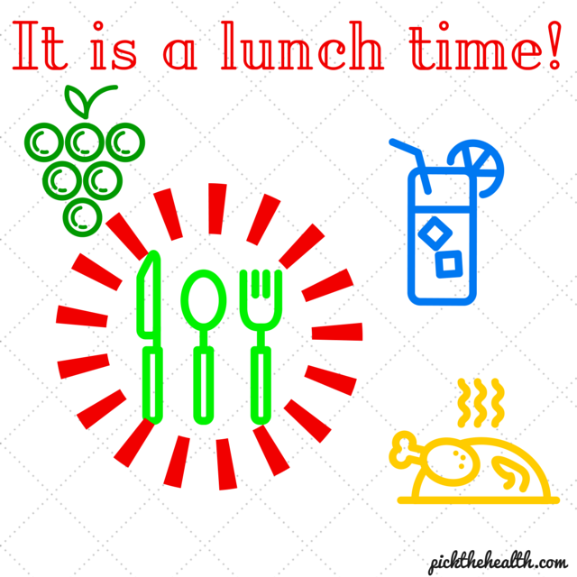 It' s a lunch time!