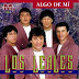 LOS LEALES - ALGO DE MI