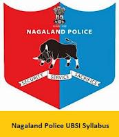 Nagaland Police UBSI Syllabus