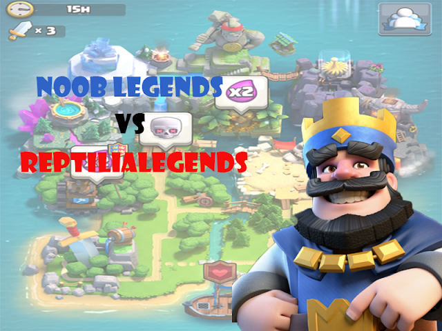 First Clash Royale Clan Wars Mr_X Noob Legends vs ReptilianLegend