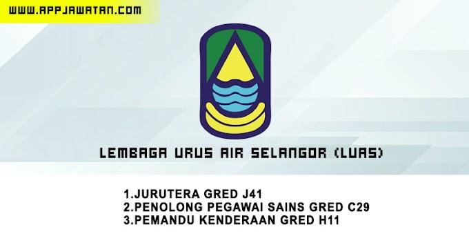Jawatan Kosong di Lembaga Urus Air Selangor (LUAS).