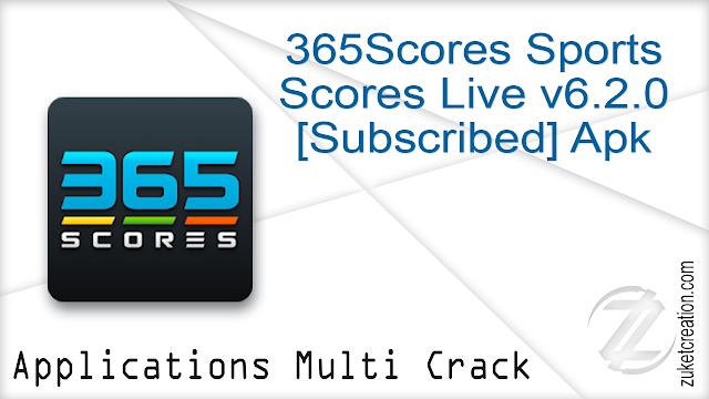 365Scores Sports Scores Live v6.2.0 [Subscribed] Apk