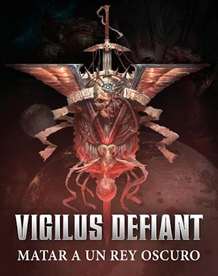 Relatos de Vigilus Matar a un Rey Oscuro
