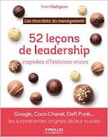 Google, Daft Punk Coco Chanel... 52 leçons de leadership, un livre de Yvan Gatignon