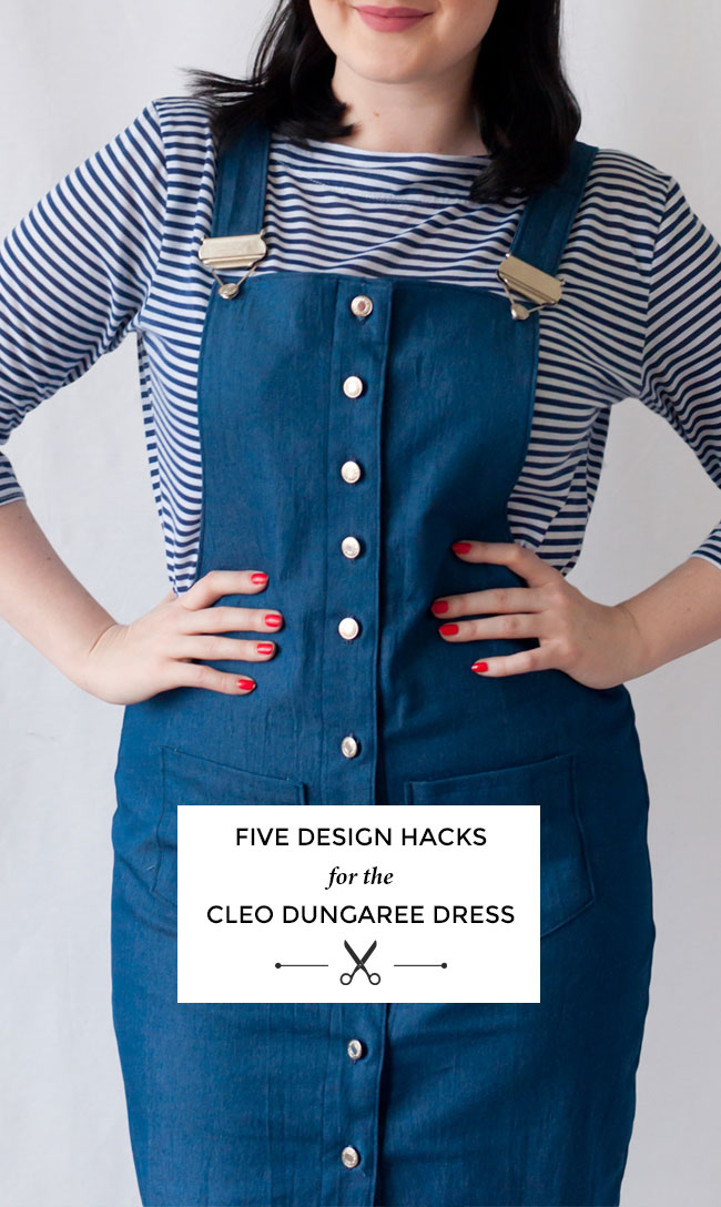 6846f25674c Five Design Hacks for the Cleo Dungaree Dress - Tilly and the Buttons
