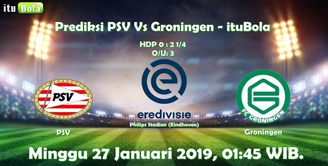 Prediksi PSV Vs Groningen - ituBola