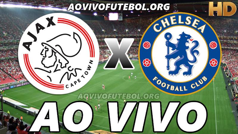 Assistir Ajax vs Chelsea Ao Vivo HD