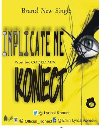 Konect – Implicate Me [New Song] mp3made.com.ng