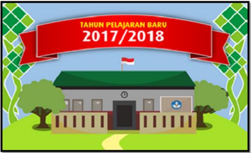 Hal - Hal Yang Perlu Dipersiapkan Sekolah Dalam Menghadapai Pergantian Tahun Ajaran Baru 2017/2018