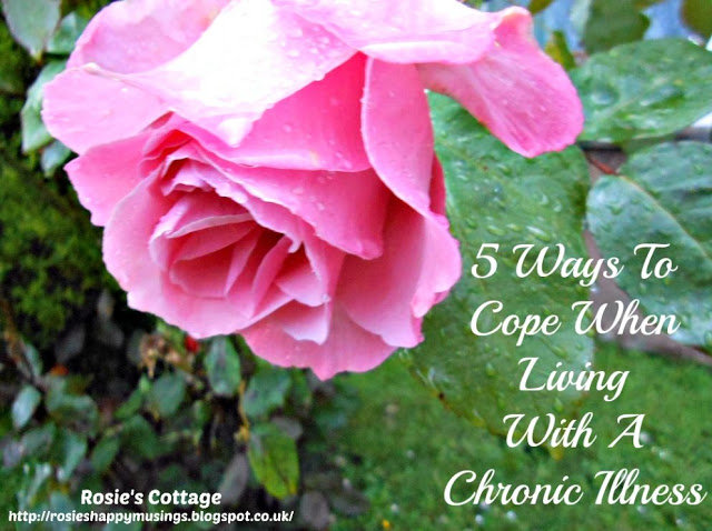 5 Ways To Cope When Living With A Chronic Illness