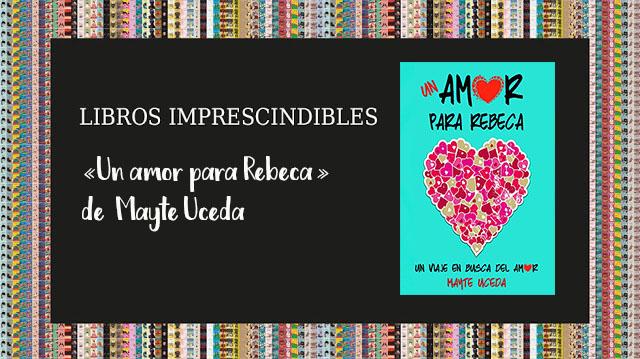libros imprescindibles descargar gratis un amor para rebeca epub pdf