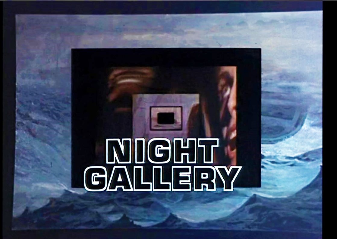 Dreams Are What Le Cinema Is For Night Gallery The