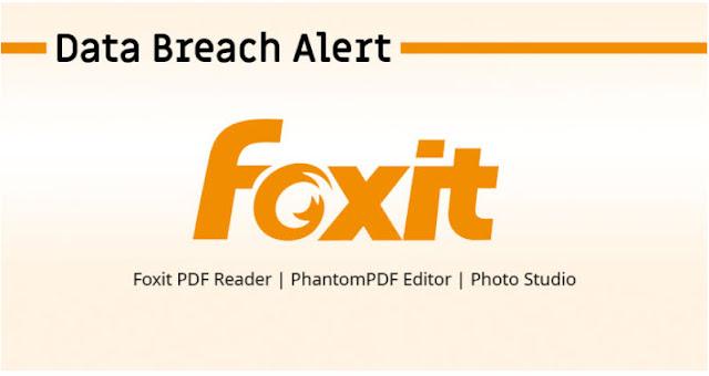 Hãng phần mềm Foxit PDF bị vi phạm dữ liệu, đánh cắp thông tin của người dùng - CyberSec365.org
